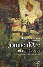 Téléchargez le livre :  Jeanne d'Arc et son époque