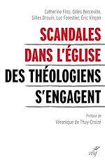 Téléchargez le livre :  Scandales dans l'Eglise - Des théologiens s'engagent