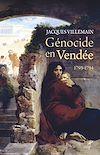 Télécharger le livre :  Génocide en Vendée - 1793-1794