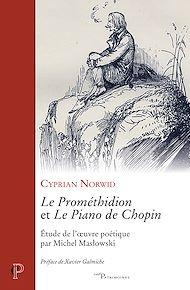 Téléchargez le livre :  Le Prométhidion et Le piano de Chopin - Etude de l'oeuvre poétique par Michel Maslowki
