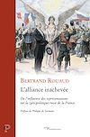 Télécharger le livre :  L'alliance inachevée - De l'influence des représentations sur la (géo)politique russe de la France