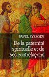 Télécharger le livre :  De la paternité spirituelle et de ses contrefaçons