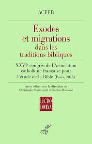 Téléchargez le livre :  Exodes et migrations dans les traditions bibliques