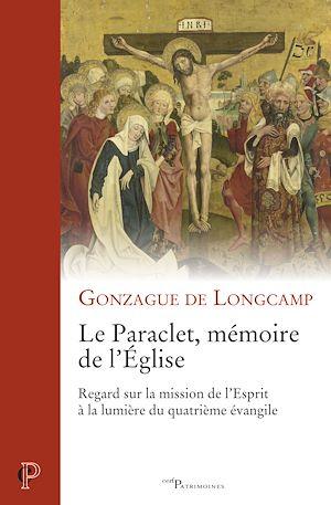 Téléchargez le livre :  Le paraclet, mémoire de l'Eglise