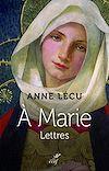 Télécharger le livre :  A Marie - Lettres