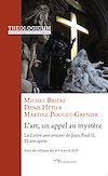 Télécharger le livre :  L'art un appel au mystère - La Lettre aux artistes de Jean-Paul II, 20 ans après