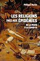 Télécharger le livre : Les religions face aux épidémies - De la Peste à la Covid-19