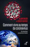 Télécharger le livre :  Comment vivre au temps du coronavirus ? - Un manuel pour comprendre et résister
