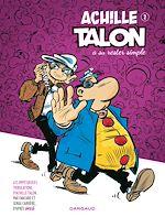 Télécharger cet ebook : Achille Talon (Les Impétueuses tribulations d') - Tome 2 - Achille Talon a su rester simple