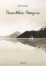 Télécharger cet ebook : Parenthèse Patagone - Parenthèse Patagone
