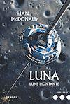 Télécharger le livre :  Luna (Tome 3) - Lune montante