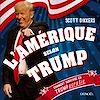 Télécharger le livre :  L'Amérique selon Trump. Comment survivre en trumpocratie