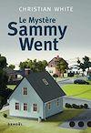 Télécharger le livre :  Le Mystère Sammy Went