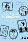 Télécharger le livre :  Joue-la comme Cléopâtre