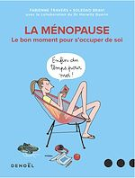 Téléchargez le livre :  La ménopause. Le bon moment pour s'occuper de soi