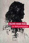 Télécharger le livre :  La Déshumanisation