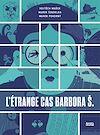 Télécharger le livre :  L'Étrange cas Barbora Š.
