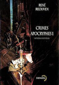 Téléchargez le livre :  Crimes apocryphes (Tome 1)