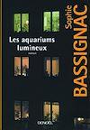Télécharger le livre :  Les aquariums lumineux