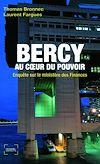 Télécharger le livre :  Bercy au cœur du pouvoir. Enquête sur le ministère des Finances
