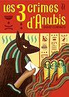 Télécharger le livre :  Les trois crimes d'Anubis