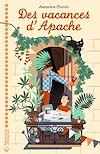 Télécharger le livre :  Des vacances d'Apache