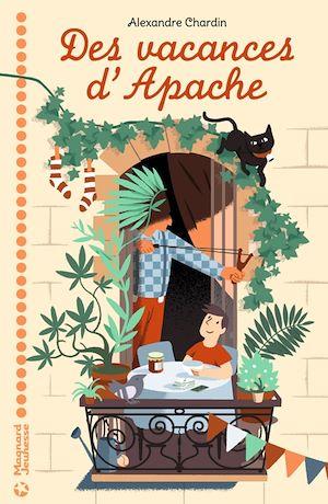 Des vacances d'Apache | Chardin, Alexandre. Auteur