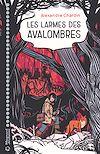 Télécharger le livre :  Les larmes des Avalombres