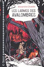Téléchargez le livre :  Les larmes des Avalombres
