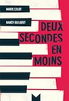 Télécharger le livre :  Deux secondes en moins