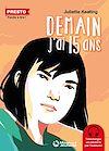 Télécharger le livre :  Demain, j'ai quinze ans - Presto