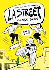 Télécharger le livre :  La Street 1