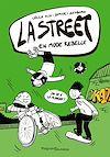 Télécharger le livre :  La Street 2