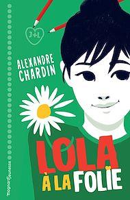 Téléchargez le livre :  Lola, à la folie !