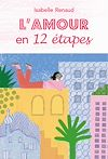 Télécharger le livre :  L'amour en 12 étapes