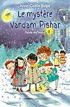 Télécharger le livre :  Le mystère Vandam Pishar