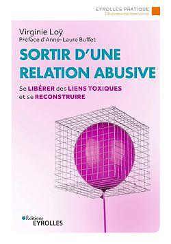 Sortir d'une relation abusive