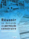 Télécharger le livre :  Réussir sa demande de permis de construire