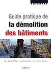 Télécharger le livre :  Guide pratique de la démolition des bâtiments