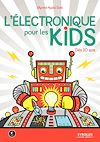 Télécharger le livre :  L'électronique pour les kids