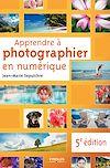 Télécharger le livre :  Apprendre à photographier en numérique