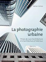 Download this eBook La photographie urbaine