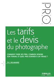 Téléchargez le livre :  Les tarifs et le devis du photographe
