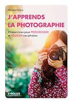 Download this eBook J'apprends la photographie