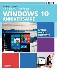 Téléchargez le livre :  À la découverte de Windows 10 Anniversaire