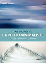 Download this eBook Les secrets de la photo minimaliste