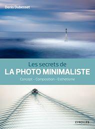 Téléchargez le livre :  Les secrets de la photo minimaliste