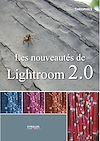 Télécharger le livre :  Les nouveautés de Lightroom 2.0