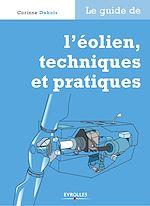 Téléchargez le livre :  Le guide de l'éolien, techniques et pratiques