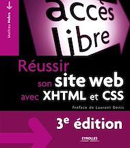Téléchargez le livre :  Réussir son site Web avec XHTML et CSS